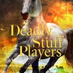 EUR Book Look: 'Deadly Stuff Players' by Flo Anthony