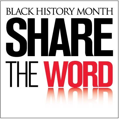 black history month - share the word