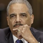 Uh Oh! Bad Guys & Conservatives, Atty. Gen. Eric Holder's Got His Second Wind; Reinvigorated to Pursue His Goals