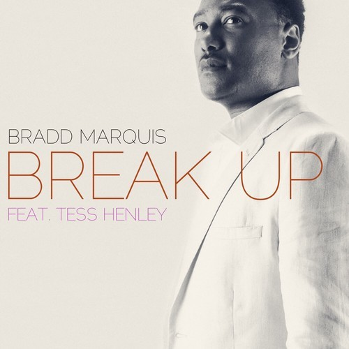 Bradd Marquis (Break Up)