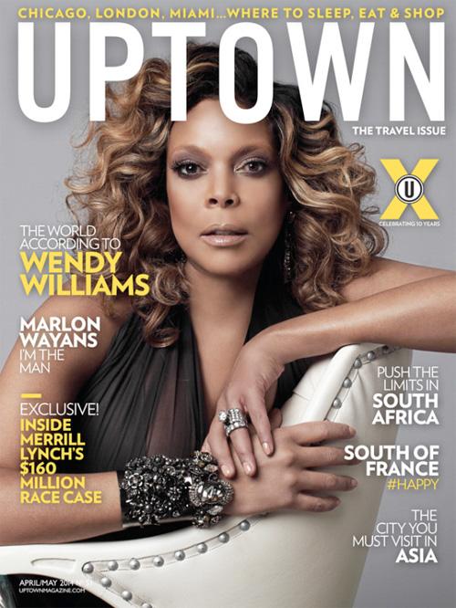 wendy williams, uptown magazine,
