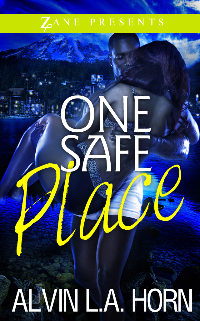 """New novel by Alvin Horn """"One Safe Place"""" published by Zane & Strebor Books"""