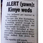 NY Post's Kimye Coverage: '2 Jackasses Got Married in Italy'