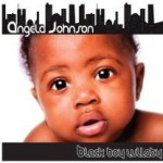 EUR New Music Exclusive: Angela Johnson 'Black Boy Lullaby' (Listen)