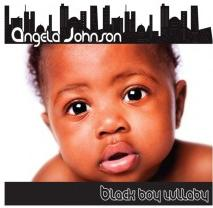 Angela Johnson (Black Boy Lullaby)