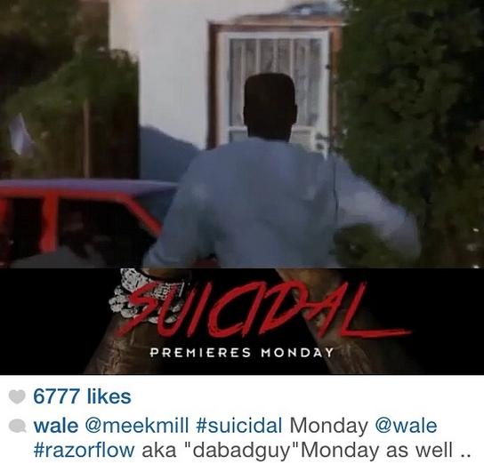 wale, meek mill, suicidal,