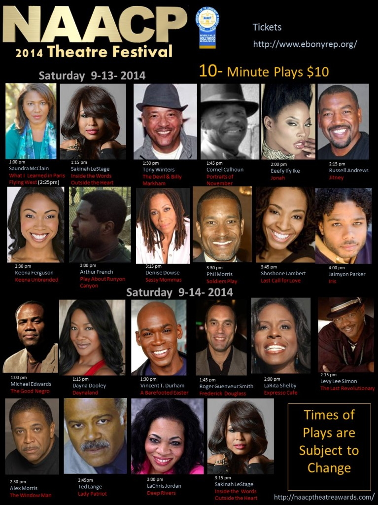 2014 NAACP Theatre Festival hosts stars and newcomers alike for 10 minute play festival.  Sept 12-14th 2014