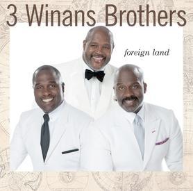3 winans bros - foreign land