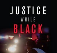 justice while black (cover)