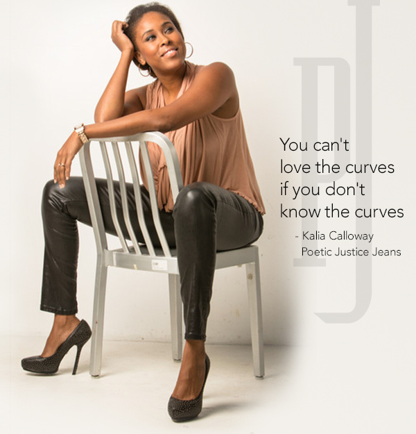 Kalia Calloway, Fashion Designer for Poetic Justice Jeans