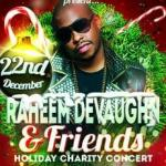 Doug E. Fresh, Vivian Green, Anthony David and More Join the 2nd Annual Raheem DeVaughn ‏& Friends Holiday Concert