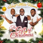 Gospel Trio Half Mile Home Delivers 'The Gift of Christmas'