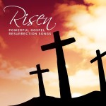 RCA Inspiration Releases 'Risen – Powerful Gospel Resurrection Songs'