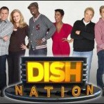 'Dish Nation' Joins the Reelz Late Night Lineup