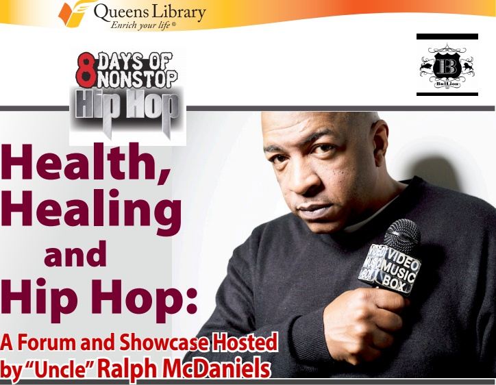 hip hop, ralph mcdaniels, uncle ralph, queens library's 8 days of non-stop hip hop