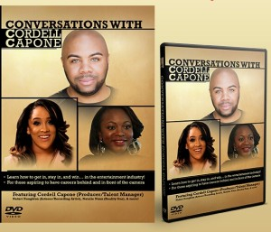 "Talent manager Cordell Capone releases ""Conversations with Cordell Capone"" DVD."