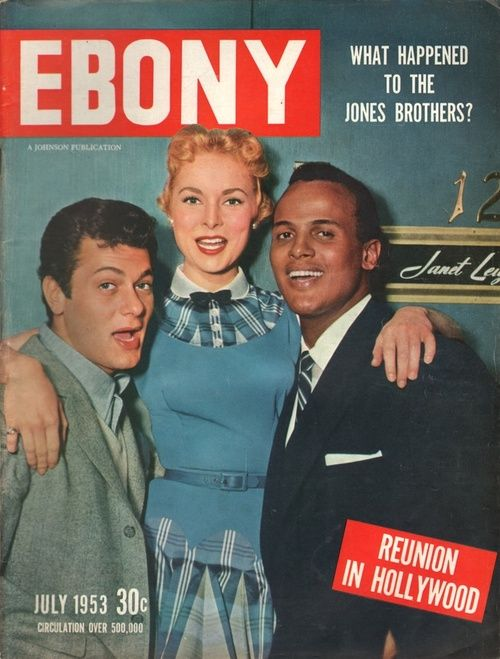 Harry Belafonte was shown with actress Janet Leigh and film star Tony Curtis on the cover of Ebony magazine