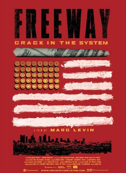 freeway: crack in the system, marc levin, rick ross,