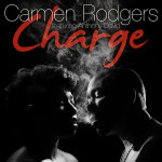 Carmen Rodgers and Anthony David Release Video for the Sultry 'Charge'