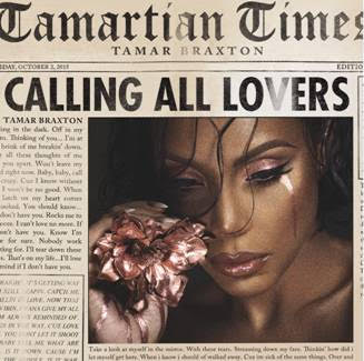 """Tamar Braxton is set to release her third studio album 'Calling All Lovers,'  Friday, October 2nd. The album includes her hit single """"If I Don't Have You"""" which remains in the Top 10 on Billboard's Urban Adult Contemporary Chart and brand new single """"Catfish"""""""