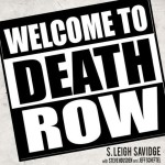 'Welcome to Death Row' Shopped as a Sequel to 'Straight Outta Compton'