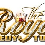 Royal Comedy Tour 2016 – The Longest Running Urban Comedy Tour Returns for its 5th Year