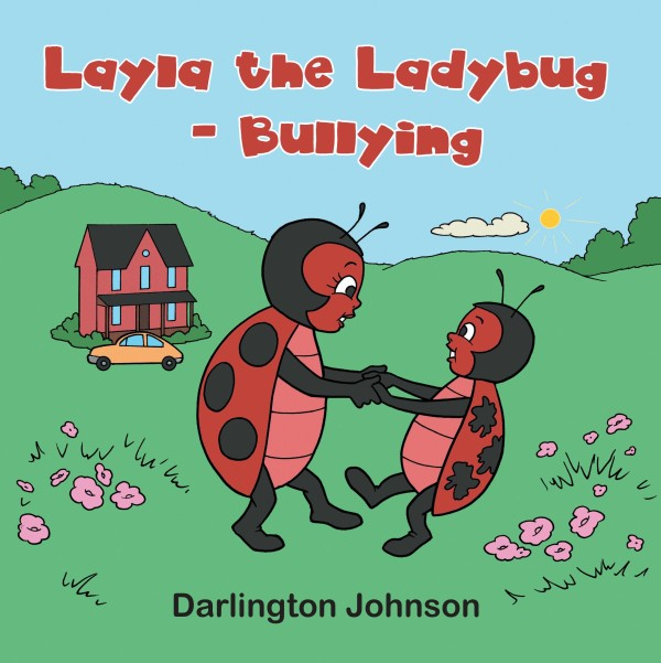 Bullying: This is the first book in the Layla the Ladybug series