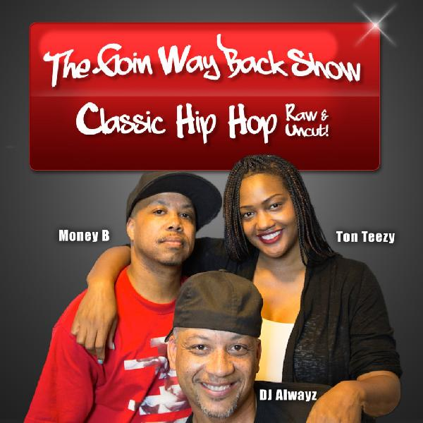 Money B_The Goin Way Back Show_banner