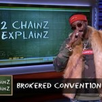 2 Chainz Explains the Meaning of 'Brokered Convention' (Watch)