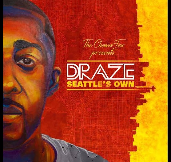 "Draze debut mix tape ""Seattle's Own"""