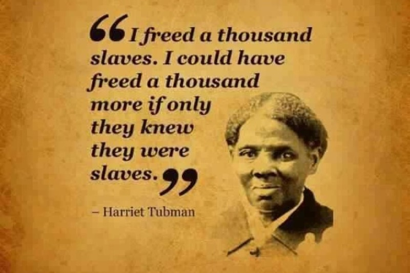 harriet tubman fake quote