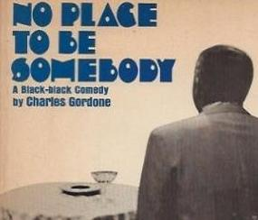 no place to be somebody1