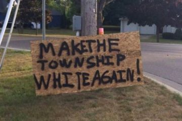 make the township white again sign