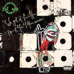 tribe called quest, we got it from here