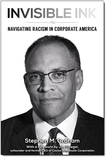 Stephen M. Graham, invisible ink, Invisible Ink : Navigating Racism in Corporate America, Graham