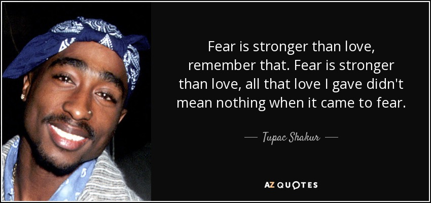 tupac - faer & love quote