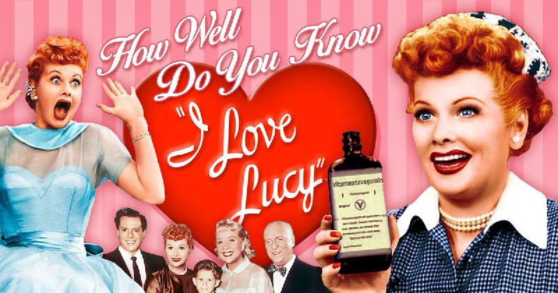 How-Well-Do-You-Know-I-Love-Lucy1