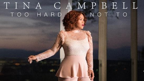tina campbell - to hard not to cover pic1