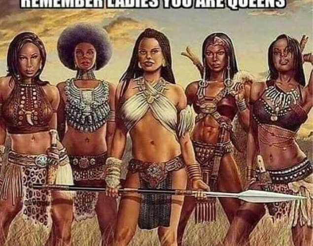 remember ladies you are queens