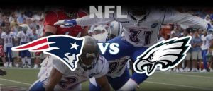 Patriots Open As Early Super Bowl Favorites Over Eagles