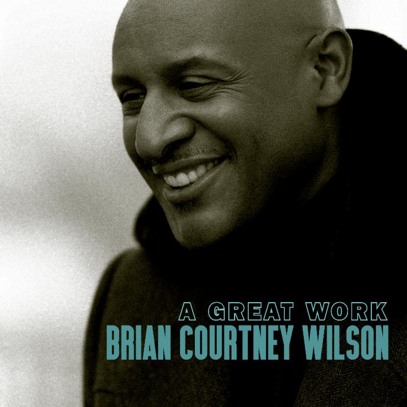 Brian Courtney Wilson, A Great Work