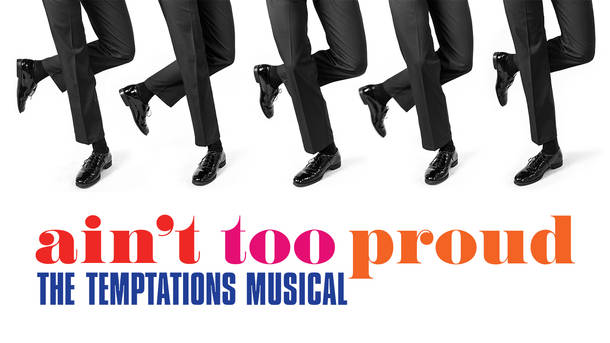Aint too proud - temptations stage show