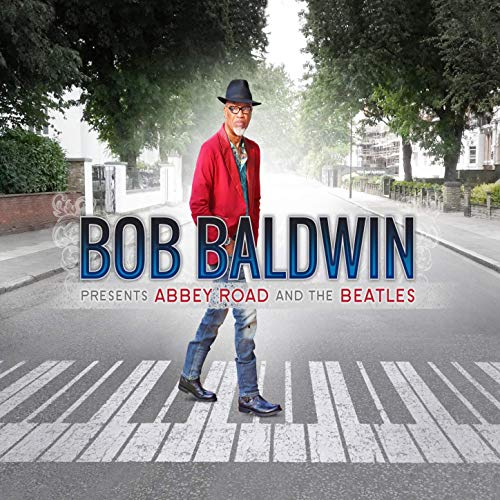 Bob Baldwin - Abby Road and The Beatles