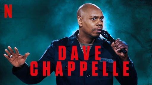 Dave Chappelle - Netflix