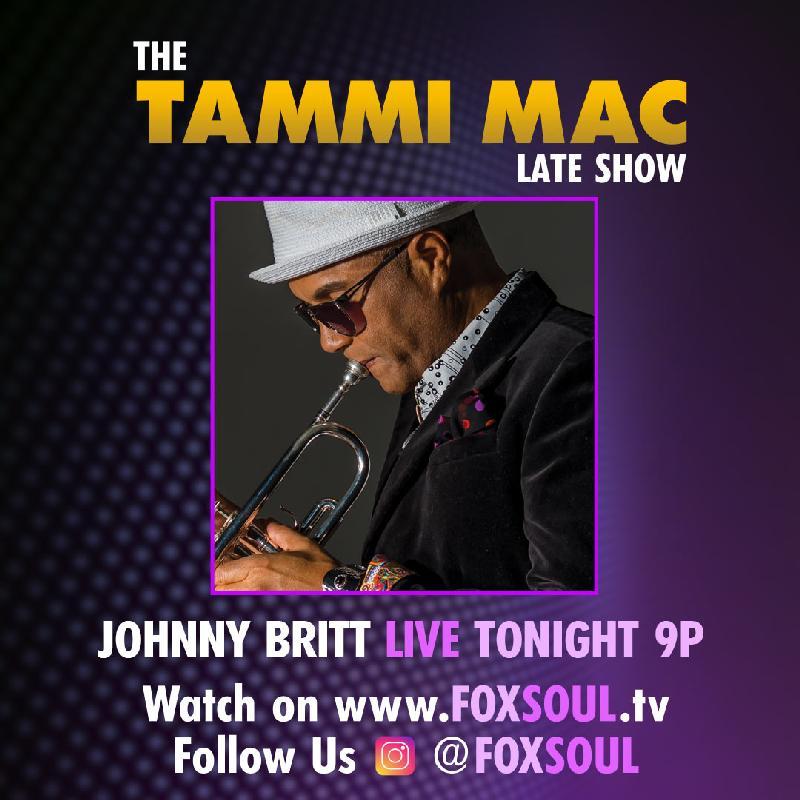 Tammi Mac Live Late Show - johnny britt