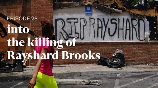 into the killinhg of rayshard brooks