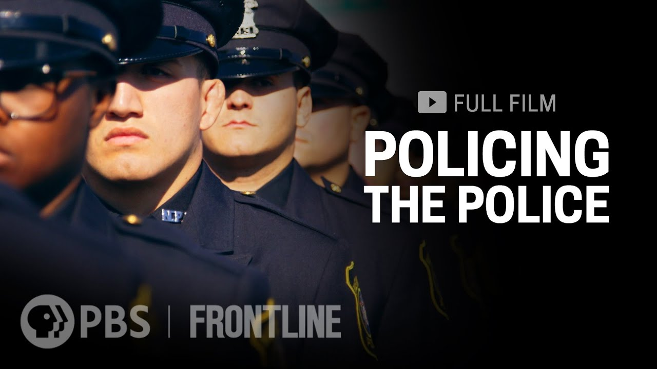 "Frontline ""Policing the Police"""