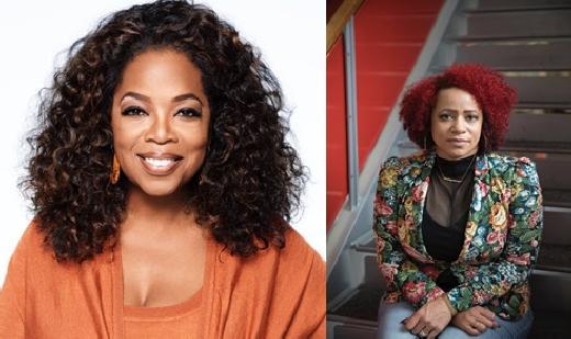 Oprah Winfrey - Nikole Hannah-Jones