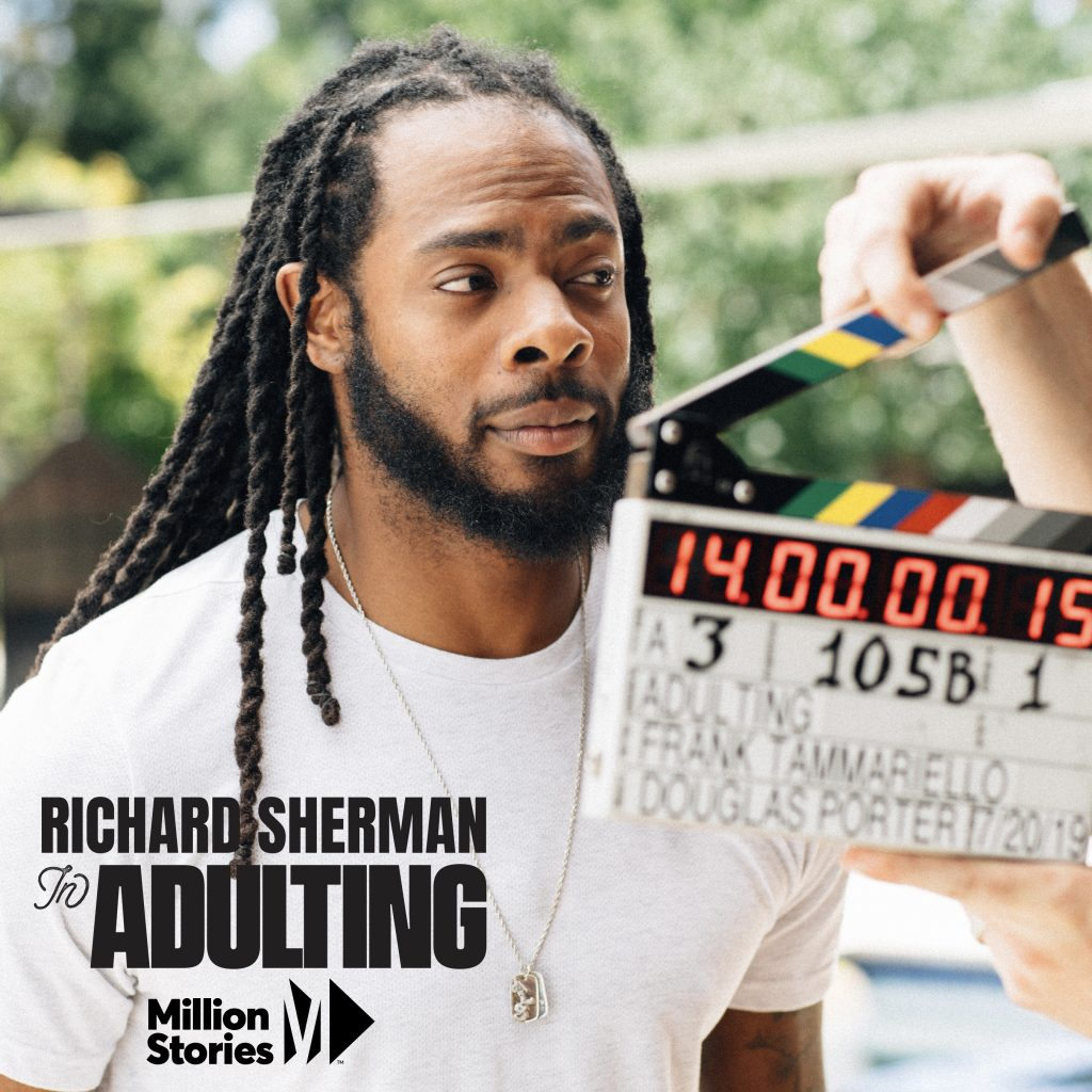 million-stories_richard-sherman-starring-in-adulting
