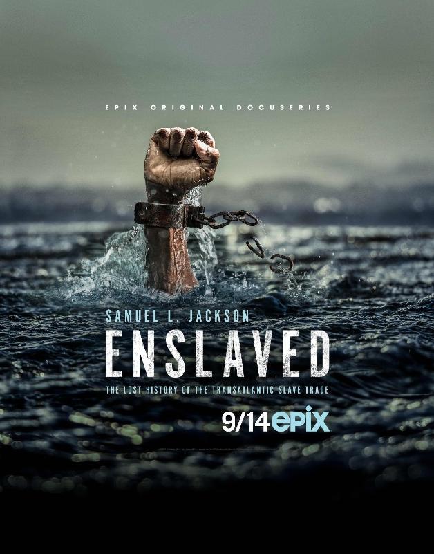 Enslaveed - epix - poster